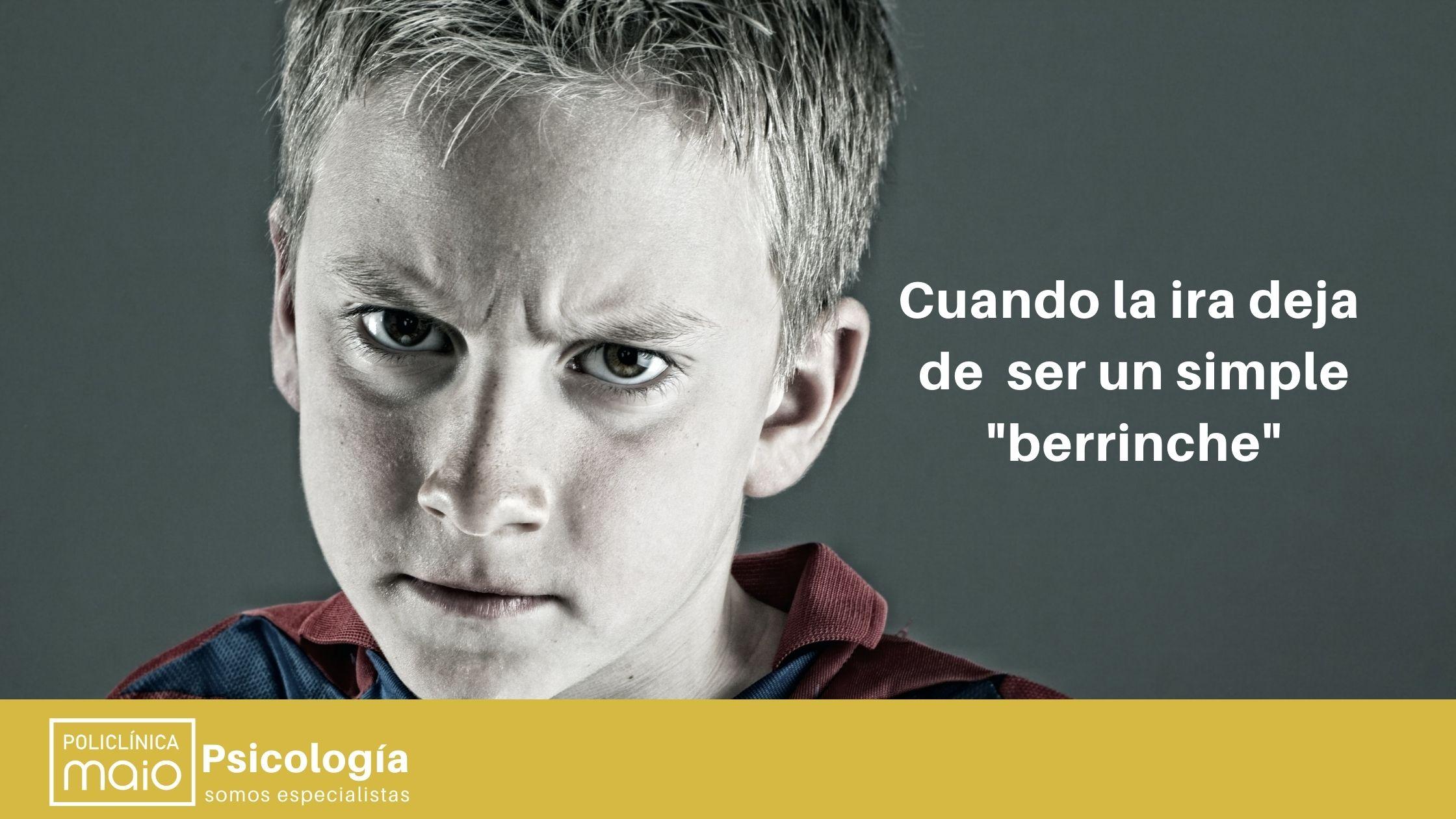 ¿Es normal la manifestación de ira de tu hijo?